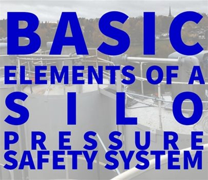 Basic Elements of a Silo Pressure Safety System