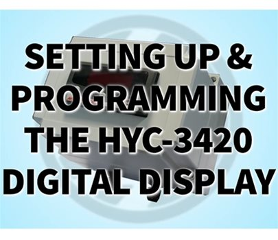 Set-Up and Programming of the HYC-3420 Digital Display